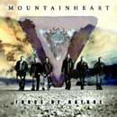 Photo of Mountain Heart - Force Of Nature